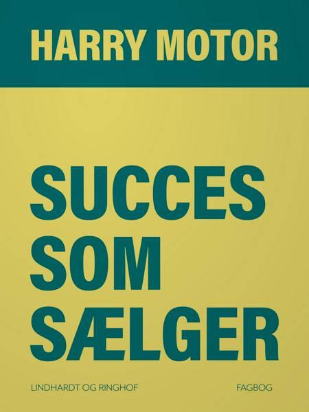Succes som sælger af Harry Motor