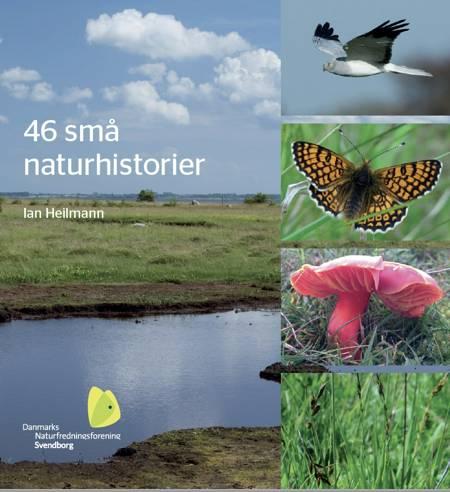 46 små naturhistorier af Ian Heilmann