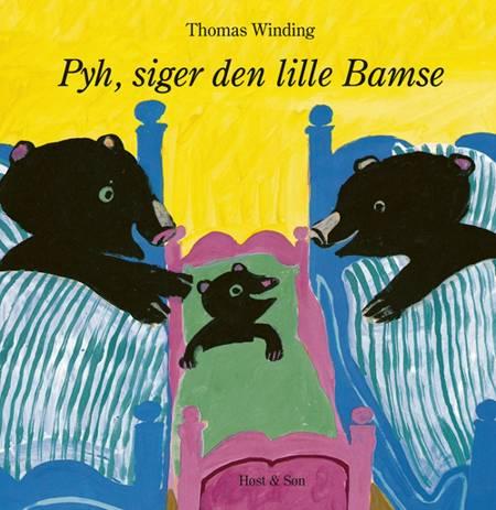 Pyh! siger den lille Bamse af Thomas Winding
