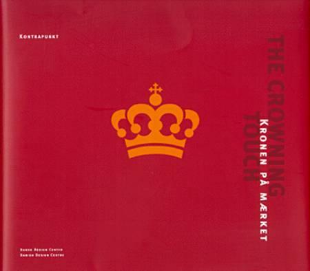 The crowning touch - Kronen på mærket af Kim Meyer Andersen