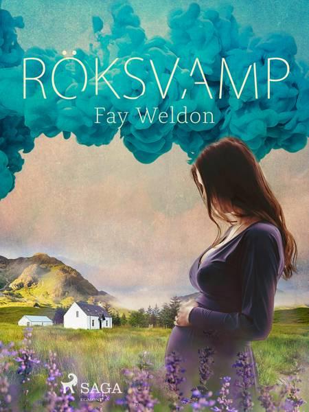 Röksvamp af Fay Weldon