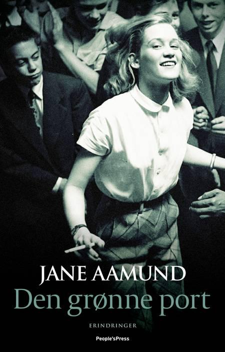 Den grønne port af Jane Aamund