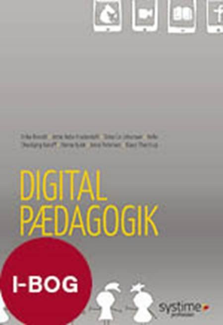 Digital pædagogik af Anne Petersen, Erika Zimmer Brandt og Klaus Thestrup m.fl.