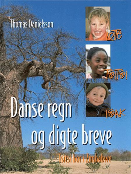 Danse regn og digte breve af Thomas Danielsson og Thomas Daielsson