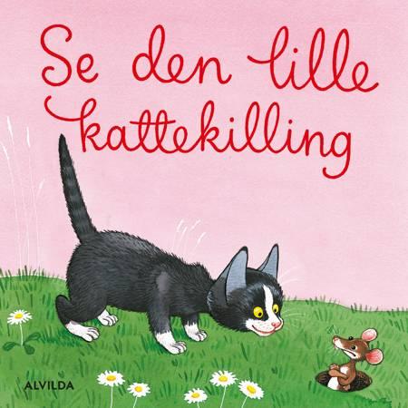 Se den lille kattekilling af Bente Bech