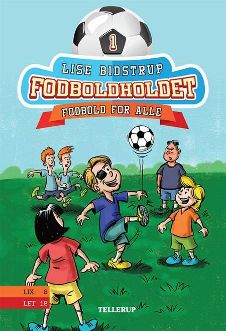 Fodboldholdet #1: Fodbold for alle af Lise Bidstrup