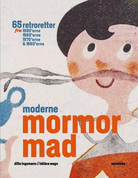 Moderne Mormormad (flexibind) af Ditte Ingemann og Héléne Wagn