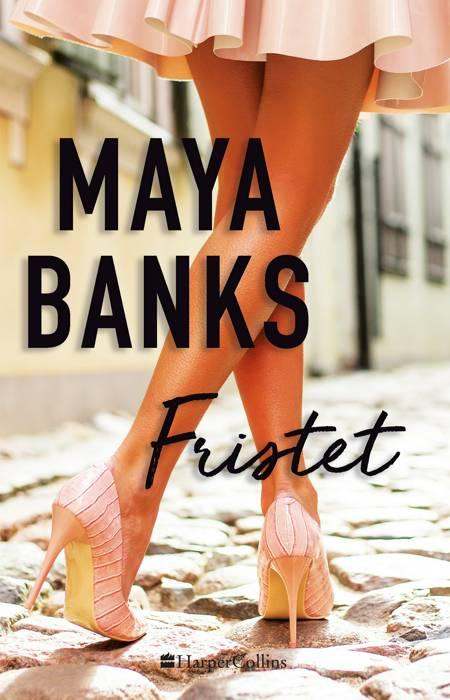 Fristet af Maya Banks