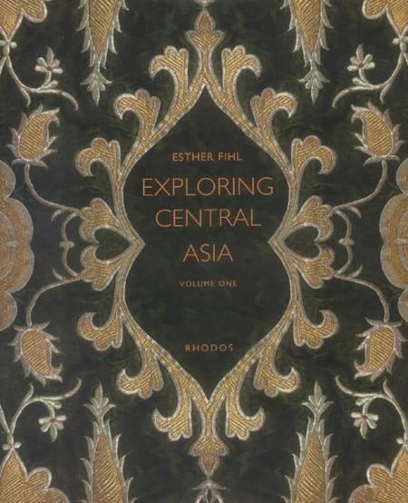 Exploring Central Asia af Esther Fihl