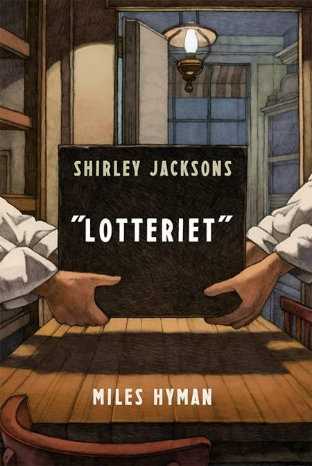 Lotteriet af Shirley Jackson og Miles Hyman