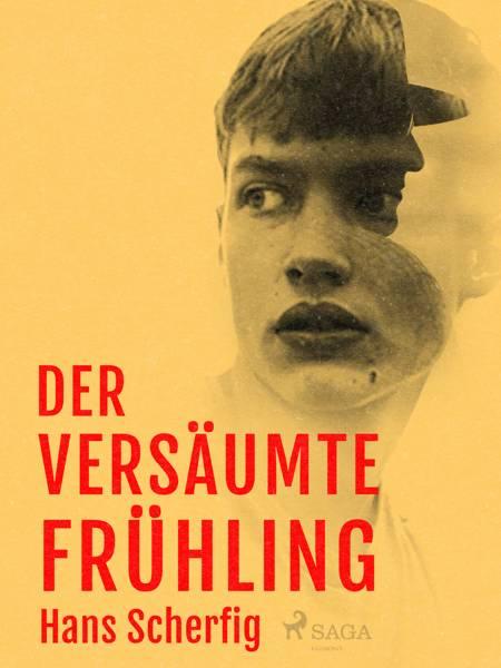 Der versäumte Frühling af Hans Scherfig