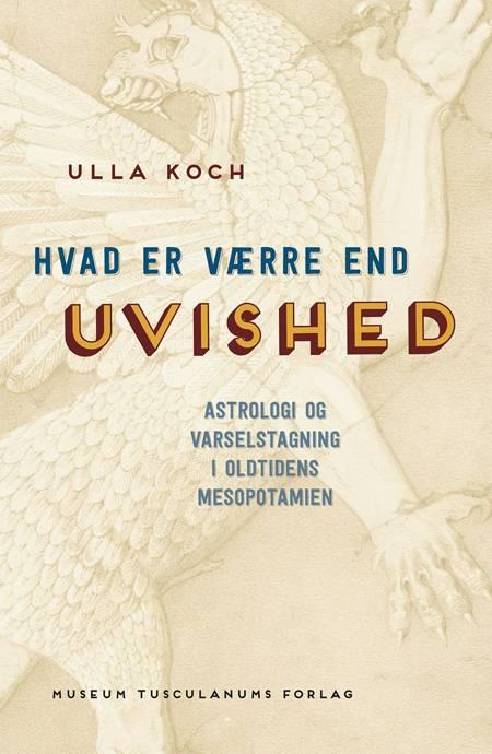 Hvad er værre end uvished? af Ulla Koch
