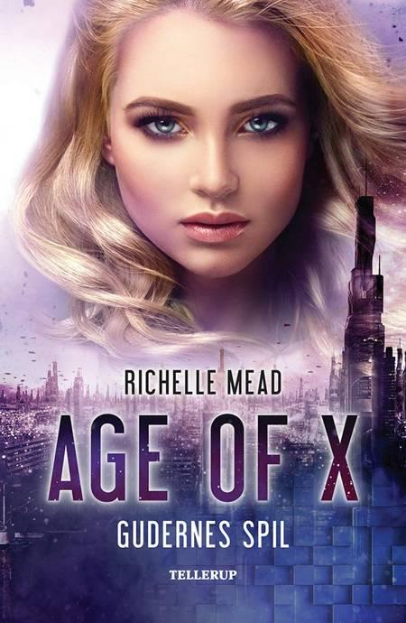 Age of X #3: Gudernes spil af Richelle Mead