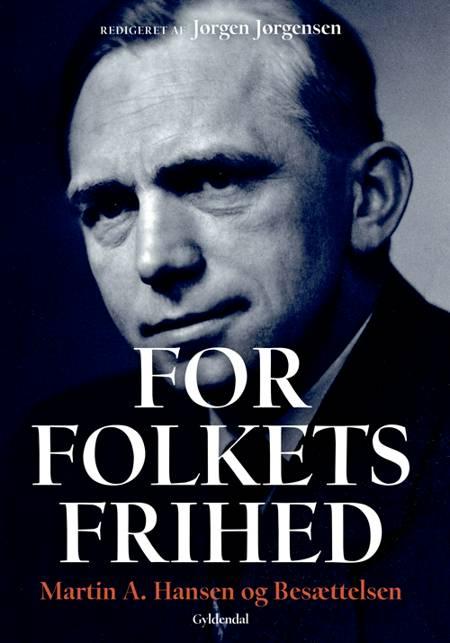 For Folkets Frihed af Martin A. Hansen
