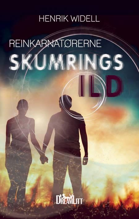 Reinkarnatørerne: Skumringsild af Henrik Widell