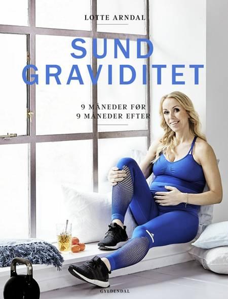 Sund graviditet af Lotte Rye Arndal