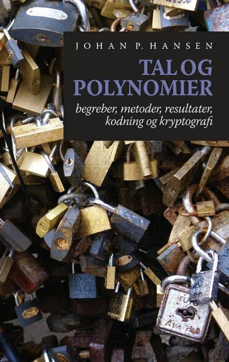 Tal og polynomier af Johan P. Hansen
