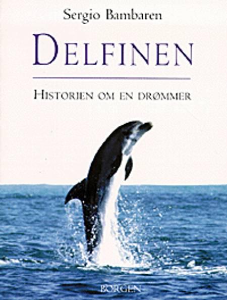 Delfinen af Sergio Bambaren