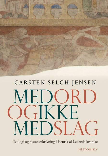 Med ord og ikke med slag af Carsten Selch Jensen