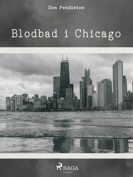 Blodbad i Chicago af Don Pendleton
