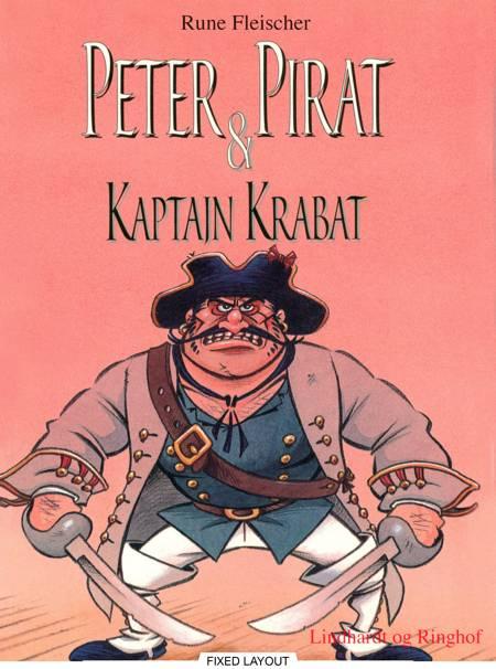 Peter Pirat & kaptajn Krabat af Rune Fleischer