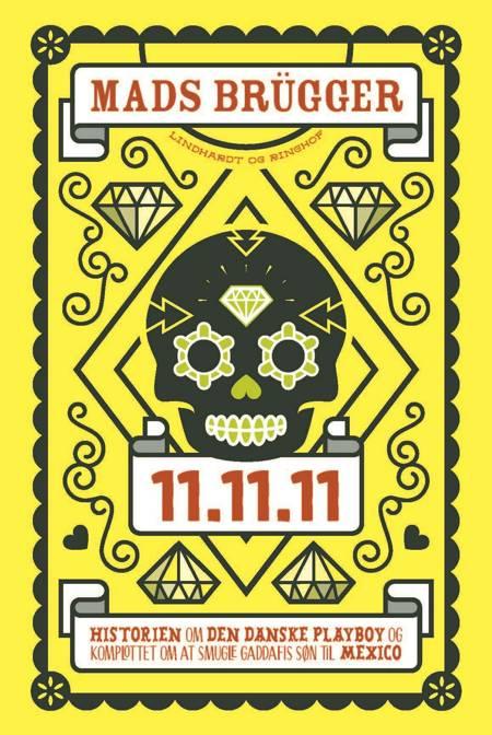 11.11.11 af Mads Brügger