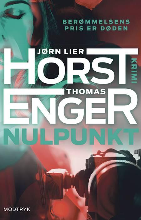 Nulpunkt af Jørn Lier Horst og Thomas Enger
