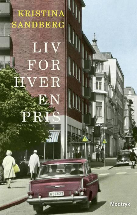 Liv for hver en pris af Kristina Sandberg