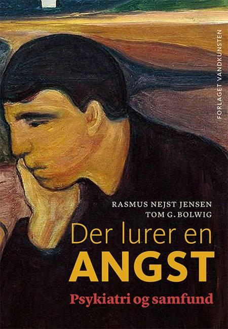 Der lurer en angst af Tom G. Bolwig og Rasmus Nejst Jensen