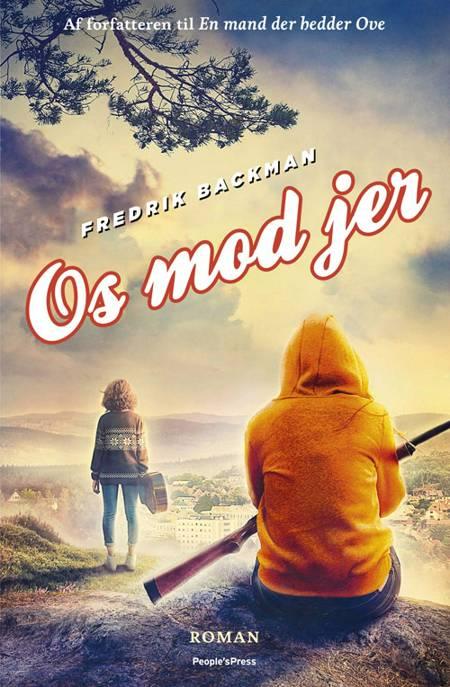 Os mod jer af Fredrik Backman