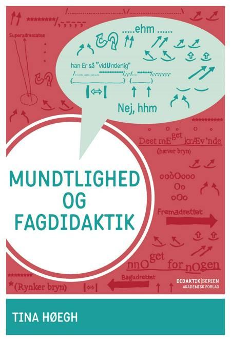 Mundtlighed og fagdidaktik af Tina Høegh