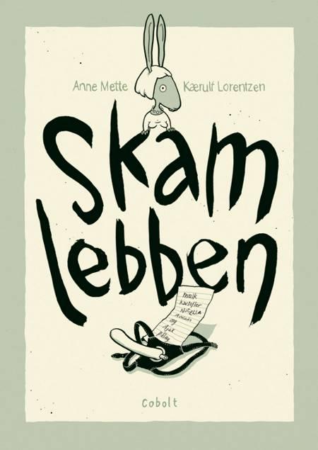 Skamlebben af Anne Mette Kærulf Lorentzen