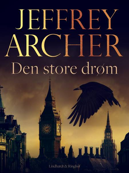 Den store drøm af Jeffrey Archer