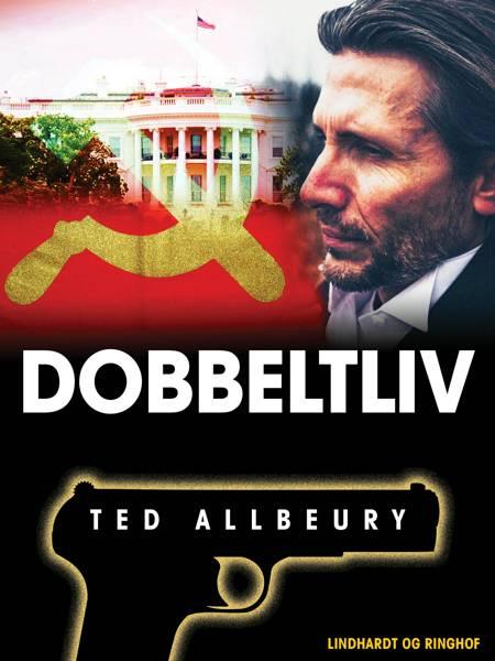 Dobbeltliv af Ted Allbeury