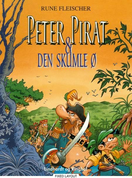 Peter Pirat & den skumle ø af Rune Fleischer