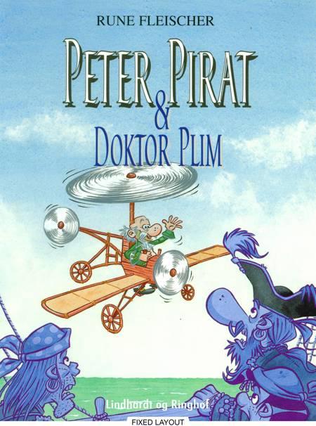 Peter Pirat & doktor Plim af Rune Fleischer