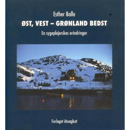 Øst, Vest - Grønland bedst af Esther Balle