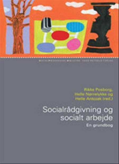 socialrådgivning og socialt arbejde en grundbog