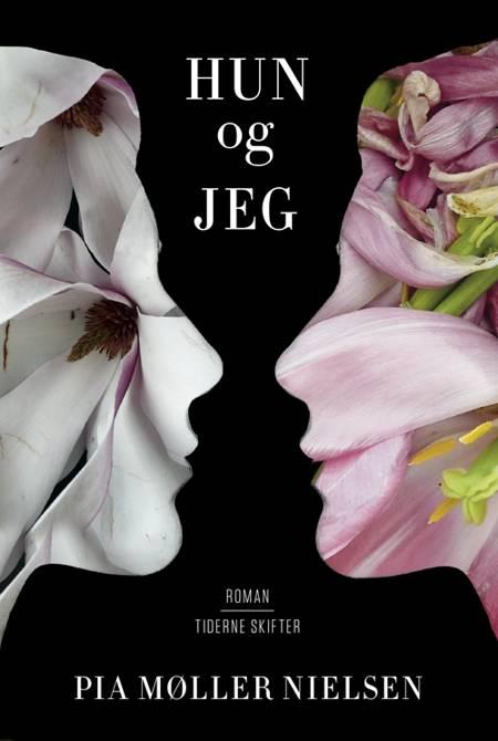 Hun og jeg af Pia Møller Nielsen