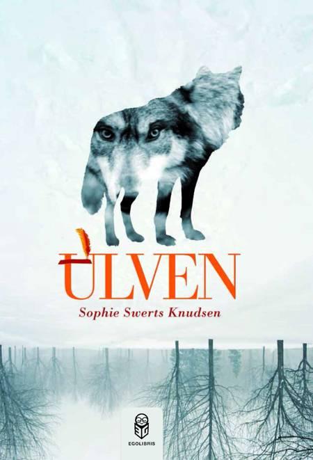 Ulven af Sophie Swerts Knudsen