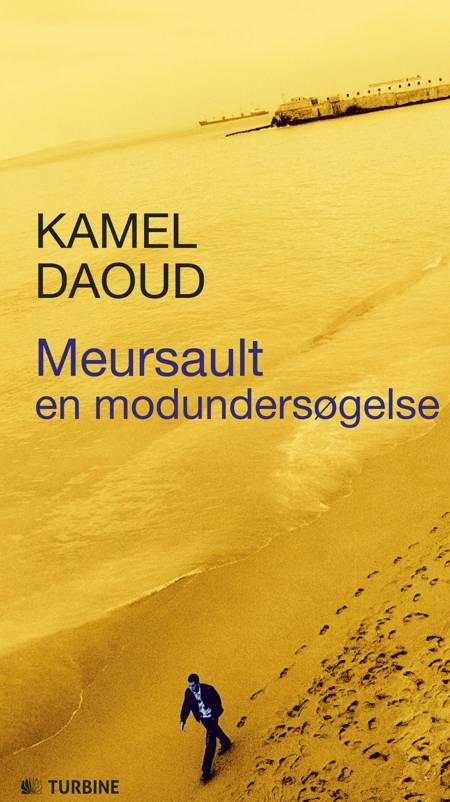 Meursault - en modundersøgelse af Kamel Daoud