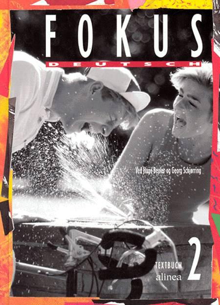 Fokus Deutsch 2 af Hugo Bepler og Georg Schjørring