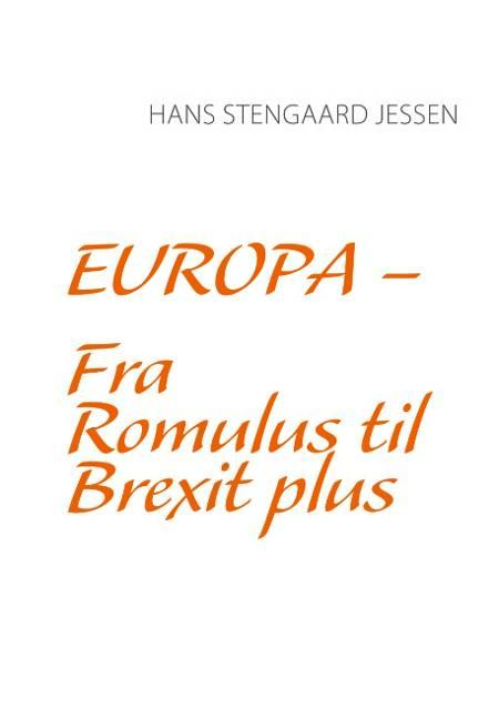 Fra Romulus til Brexit plus af Hans Stengaard Jessen