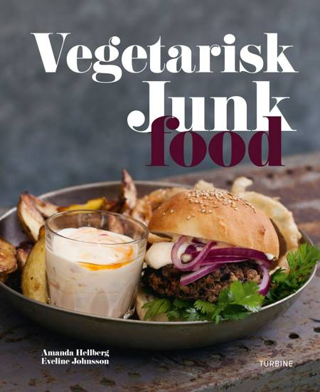 Vegetarisk Junk Food af Amanda Hellberg og Eveline Johnsson