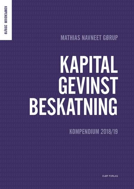 Kapitalgevinstbeskatning af Mathias Navneet Gørup