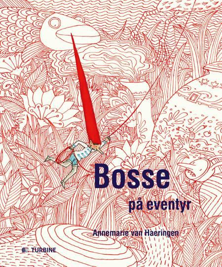 Bosse på eventyr af Annemarie van Haeringen