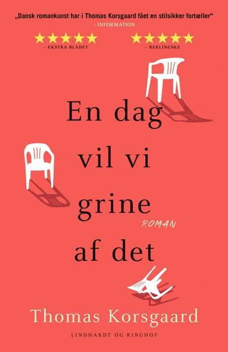 En dag vil vi grine af det af Thomas Korsgaard