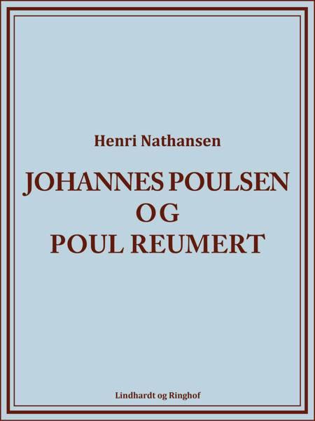 Johannes Poulsen og Poul Reumert af Henri Nathansen