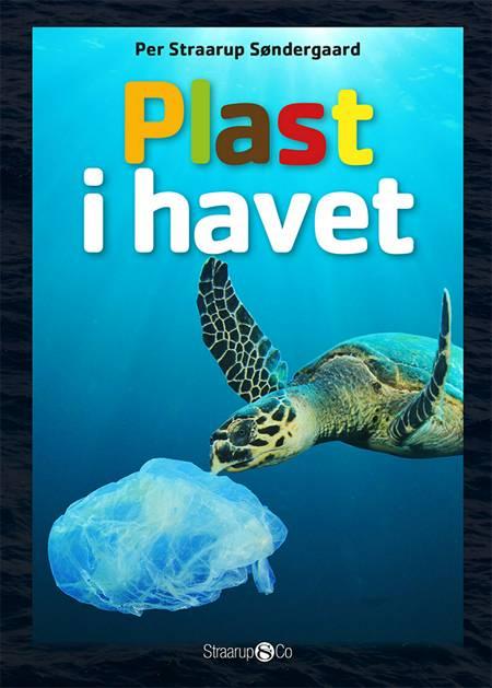 Plast i havet af Per Straarup Søndergaard
