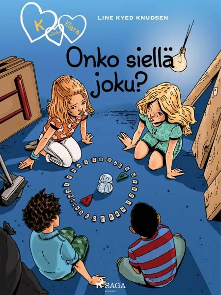 K niinku Klara 13 - Onko siellä joku? af Line Kyed Knudsen